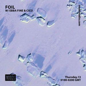 FOIL W/ Ebba Fine & Cico: 13th December '18