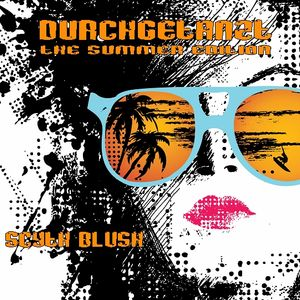 scyth blush - durchgetanzt / the summer edition