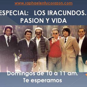 ESPECIAL LOS IRACUNDOS PASION Y VIDA - 28 DE JUNIO