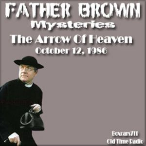 Father Brown Mysteries - The Arrow Of Heaven (10-12-86)