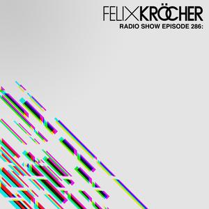 Felix Kröcher Radioshow 286 | Felix Kröcher