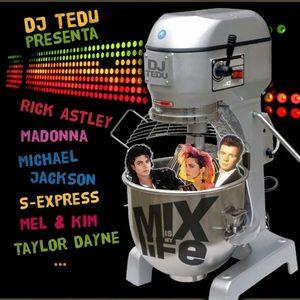 Mix Is My Life  By Dj Tedu