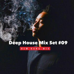 Deep House Kang Mix Set #09