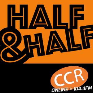 Half and Half - #homeofradio - 02/03/17 - Chelmsford Community Radio