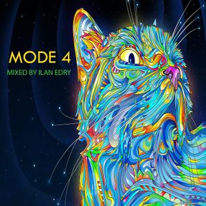 MODE 4 - mixed by ilan edry