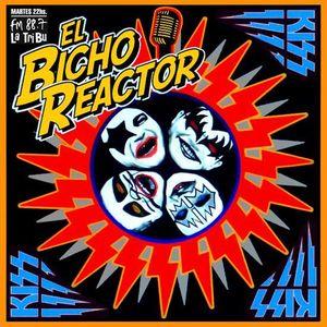 El Bicho Reactor - Programa 472 - Bloque 01