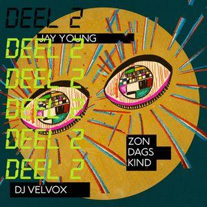De Langste Nacht Deel 2 - Jay Young / DJ Velvox / Zondagskind