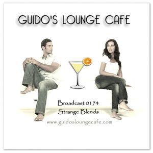 Guido's Lounge Cafe Broadcast 0174 Strange Blends (20150703)