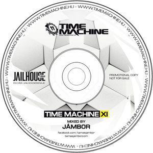 Time Machine XI - Mixed by Jambor