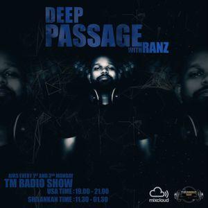 DEEP PASSAGE WITH RANZ   TM RADIO SHOW   EP 003