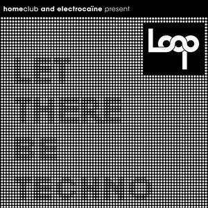 LOOP 01 @ HOMECLUB - loopinmotion