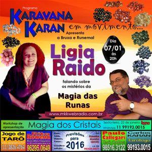 Programa Karavana Karan 07/01/2016 - Carlos Karan e Ligia Raido