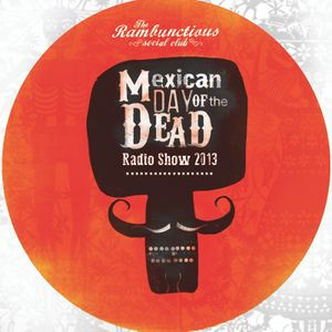 Mexican Night of the Dead radio show 2013