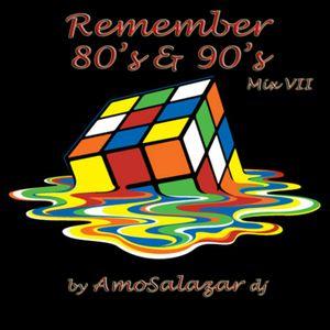 Remember 80's & 90's Mix VII (by AmoSalazar) by AmoSalazar DJ   Mixcloud