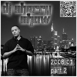 Dj Sherry Show 2008.01 part 2
