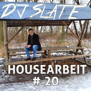 DJ Slate - Housearbeit #20 - 03/2016