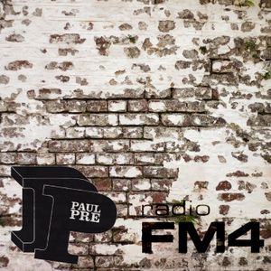 Paul Pre - FM4 Tribe Vibes Mix