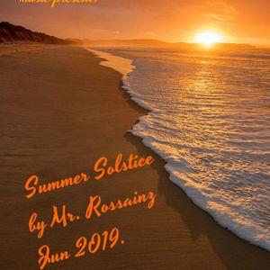 SUMMER SOLSTICE BY MR ROSSAINZ JUN 2019