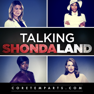 Ep. 53 - We Don't Like Couples - Talking Shondaland - A Grey's Anatomy, Scandal & How To Get Away Wi
