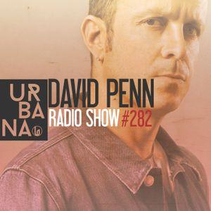 Urbana Radioshow con David Penn Capítulo #282 - ESPAÑOL