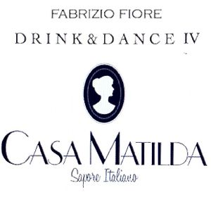 Casa Matilda Drink & Dance IV