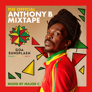 Goa Sunsplash Presents - The Official Anthony B Mixtape