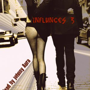 INfluences 3 mixed by Johnny Aura