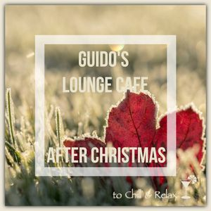 Guido's Lounge Cafe Broadcast 0356 After Christmas (20181228)