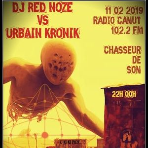 Urbain Kronik & Red Noze Mix @ Radio Canut