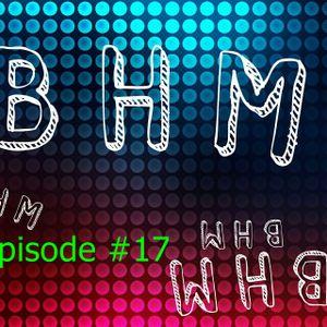 BHM Radio #17