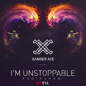 I'm Unstoppable Radioshow Ep 016