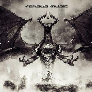 Versus Music - Epic Legendary Intense Massive Heroic