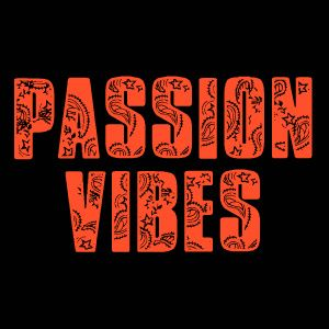 Passion Vibes ''deep in the mix''