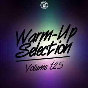 Warm-Up Selection Vol.125