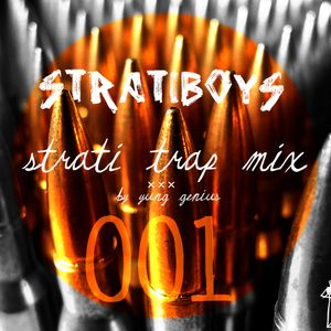 STRATIBOYS ''$TRVT!'' TRAP! MIXTAPE 001 X YUNG GEN!U$