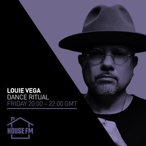 Louie Vega - Dance Ritual 19 FEB 2021