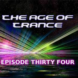 The Age Of Trance Episode 34