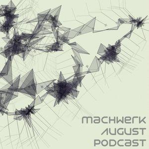 Freddy Hetzinger - Machwerk August Podcast