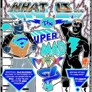 (What Is) The SuperMAD! Mxyz!? - Book 1, Ep. 2) Aliens & Artificial Intelligence! (Astroman & Mott)