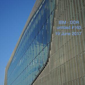 IBM untitled #163 - 19.6.17
