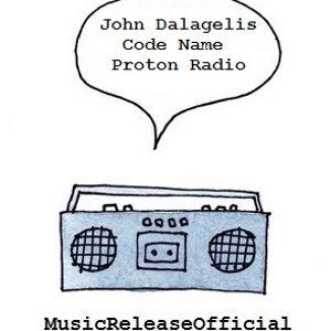 John Dalagelis-Code Name-(Proton Radio)-06-26-2014