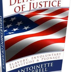 Slavery, Involuntary Servitude and Peonage - Antoinette Harrell