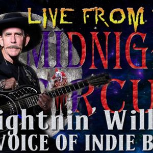 LIVE from the Midnight Circus Featuring Lightnin Willie