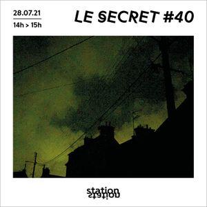 Le Secret #40