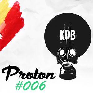 KDB Mafia On Proton [Episode 006 - 26/12/ 2015] by TrockenSaft