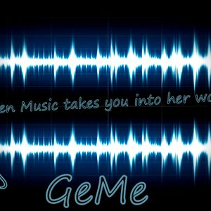 Dj GeMe _ When Music takes you into her world_2012
