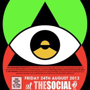 Schizodelic Sound presents Friday Night @ The Social 24/08/12