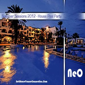 NeO - House Connection - Summer Sessions 2012