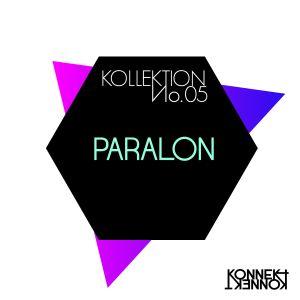 KONNEKT KOLLEKTION 05: Paralon