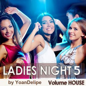@YoanDelipe - Ladies Night's #5 (Coco's Series)